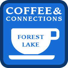 Coffee & Connections - Forest Lake @ Forest Lake Sports Center - Skoglund Conference Room | Forest Lake | Minnesota | United States